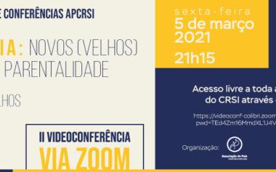 """Videoconferência """"Pandemia: Novos (Velhos) Desafios à Parentalidade"""""""